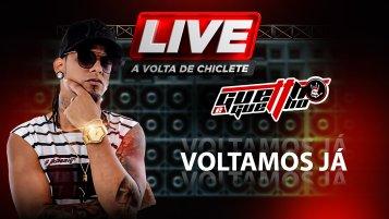 [Live A Volta de Chiclete Ferreira (Guettho é Guettho)]